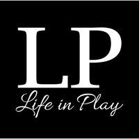 Life in Play