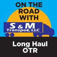 S & M trucking and Transportation llc